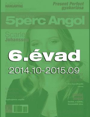 6.évad (2014.október. – 2015.szeptember)