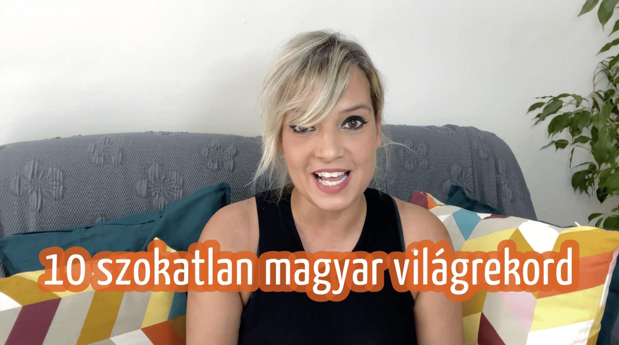10 szokatlan magyar világrekord – szókincs, nyelvtani feladat